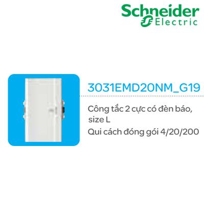 CÔNG TẮC 2 CỰC SCHNEIDER 3031EMD20NM_G19
