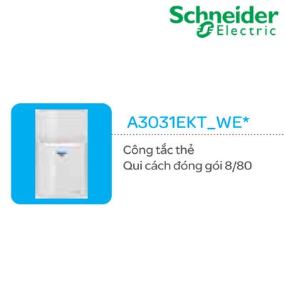 CÔNG TẮC THẺ SCHNEIDER A3031EKT_WE